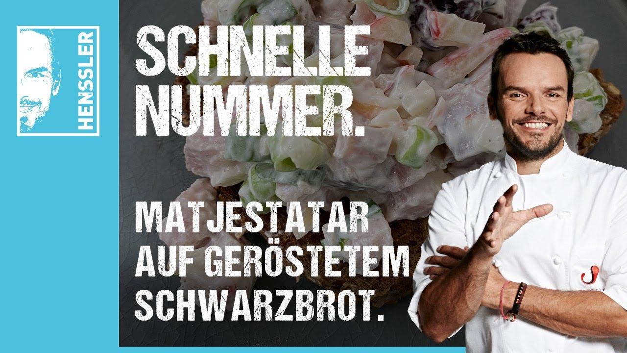 Schnelles Fischgericht Matjestatar auf geröstetem Schwarzbrot von Steffen Henssler