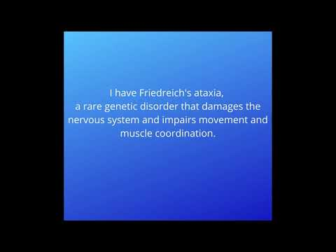My life with Friedreich's Ataxia