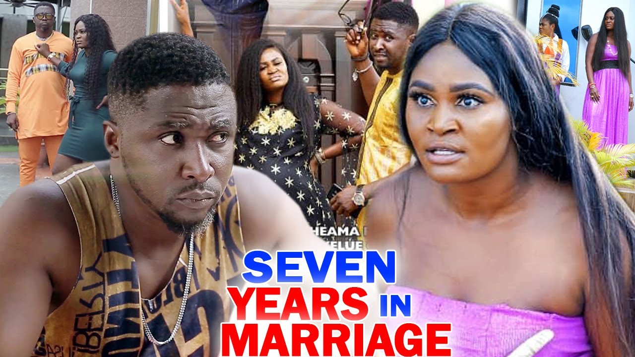 Download SEVEN YEARS IN MARRIAGE SEASON 1&2 - Chizzy Alichi 2020 Latest Nigerian Nollywood Movie Full HD