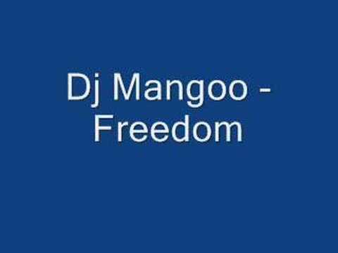 Dj Mangoo - Freedom