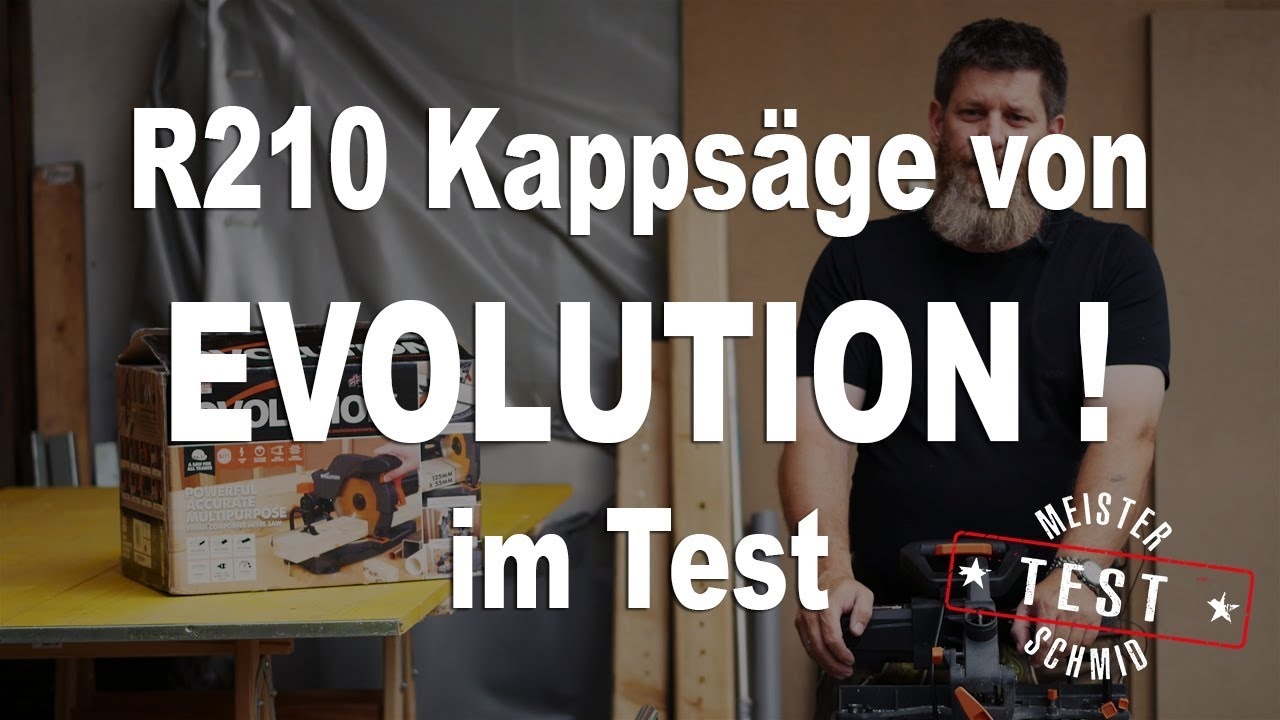 meister schmid testet: evolution r210 kappsäge - youtube