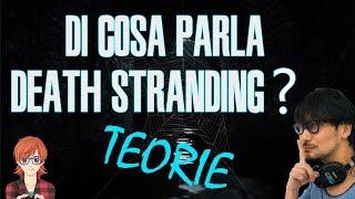 La trama di Death Stranding - TEORIE