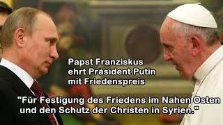 Papst verleiht Putin Friedenspreis: Für Festigung des Friedens im Nahen Osten
