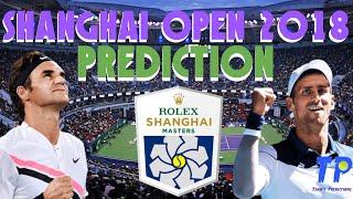Shanghai Open 2018 | Prediction