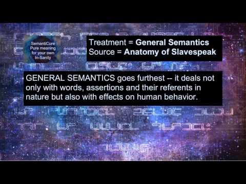 General Semantics - The Anatomy of Slavespeak