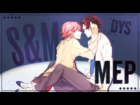 {DYS}} ♂ S & M ᴹᴱᴾ {ONE WEEK MEP}