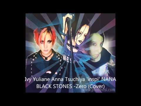 Ivy Yuliane Anna Tsuchiya 'inspi' NANA BLACK STONES - Zero (Cover)