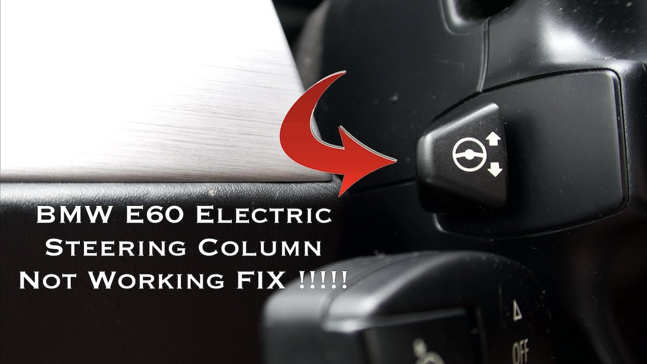 BMW E60 Electric Steering Column Not Working FIX !!! ( MUST WATCH)