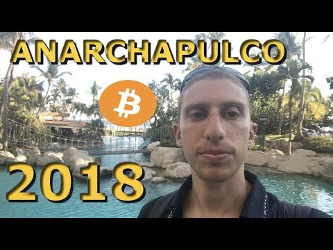 Anarchapulco 2018 Review And Walk & Talk
