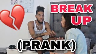 BREAK UP PRANK ON GIRLFRIEND!! (GETS EMOTIONAL)