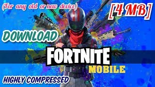 [4 MB] Download Fortnite MOBILE (Android/iOS) - Highly Compressed || Working with PROOF ||