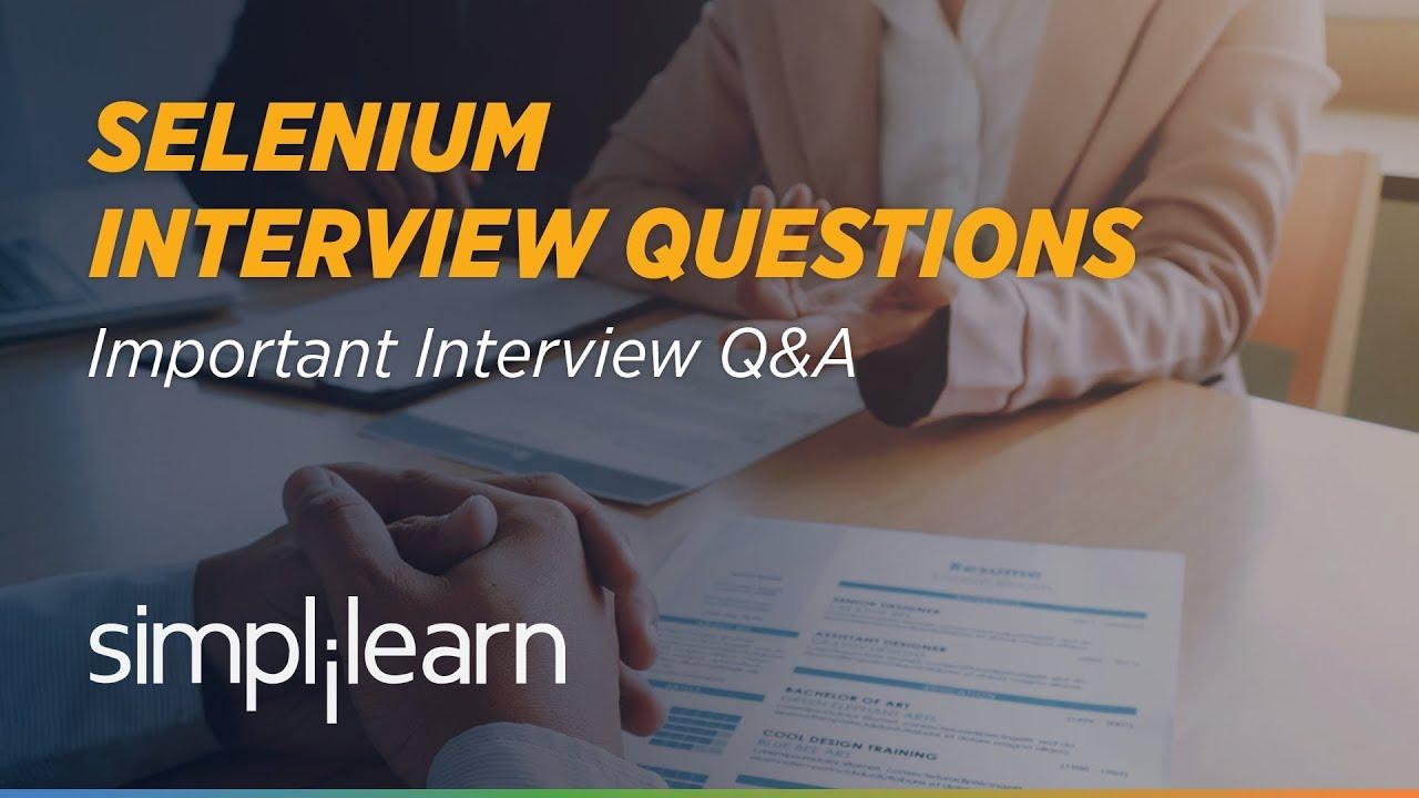 Download Selenium Interview Questions and Answers | Selenium Tutorial | Selenium Training | Simplilearn