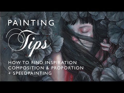 Painting tips: How to find inspiration, composition, proportion + speedpainting