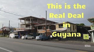 Guyana, The Real Deal