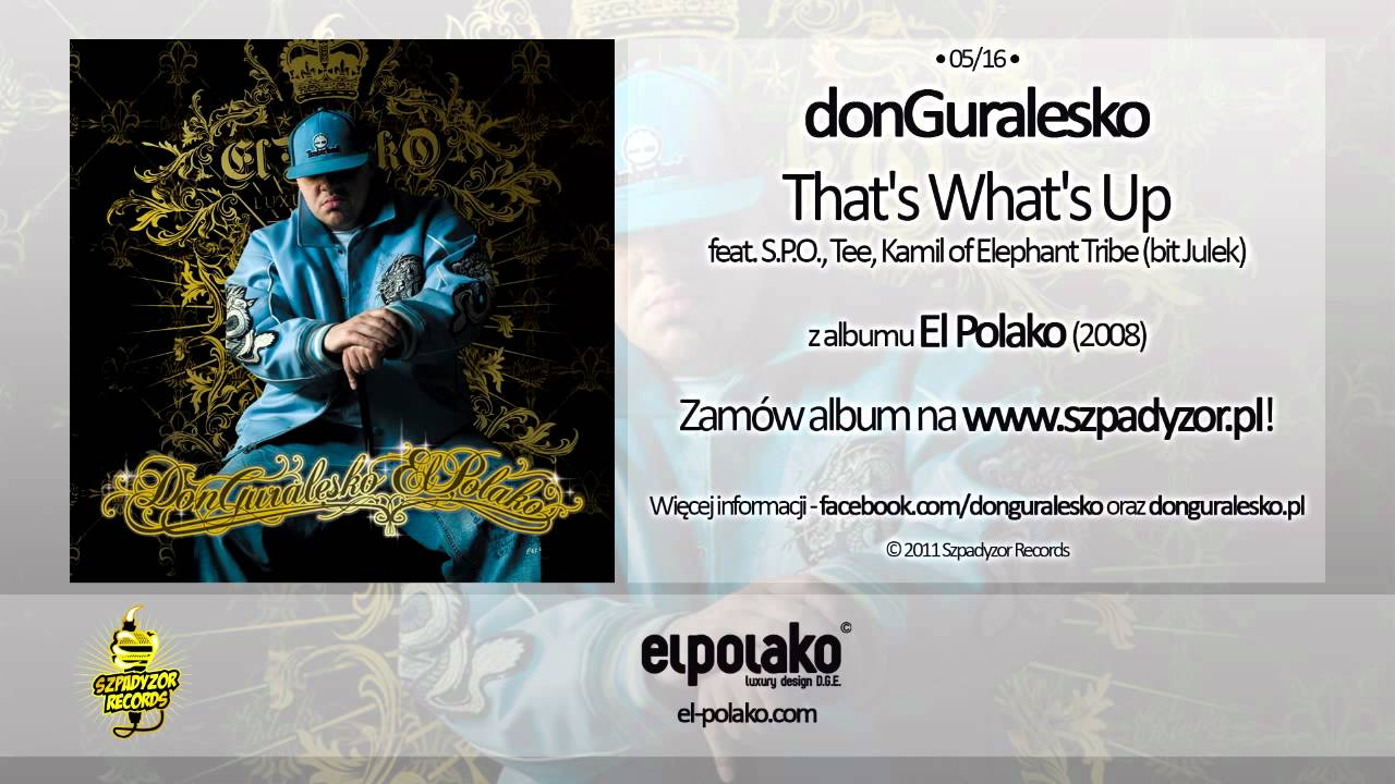 aliexpress szeroki zasięg odebrać 05. donGuralesko - That's What's Up Feat. S.P.O., Tee, Kamil of Elephant  Tribe (bit Julek)