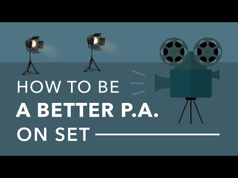 How to Be a Great Production Assistant