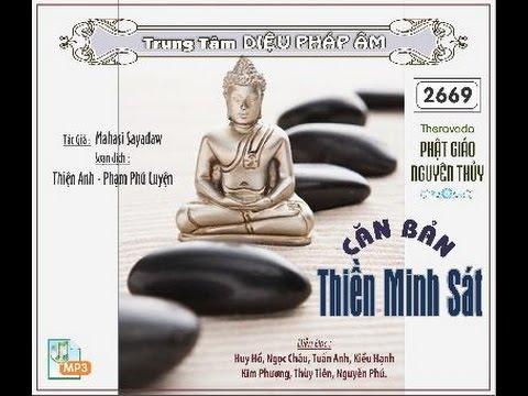 Căn Bản Thiền Minh Sát – PHÁP HÀNH MINH SÁT THỰC TIỄN