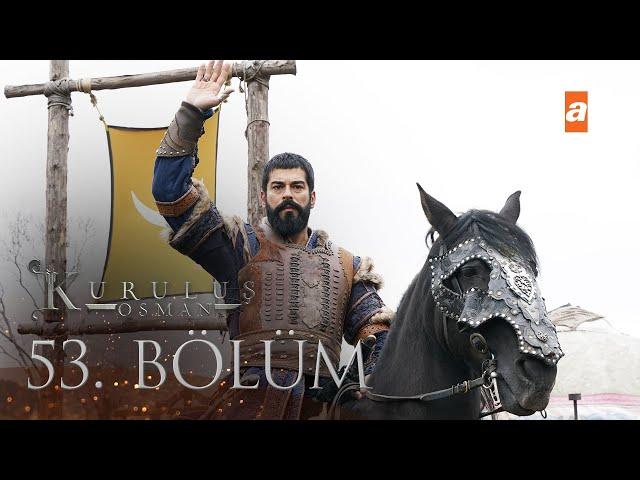 Kuruluş Osman 53. Bölüm
