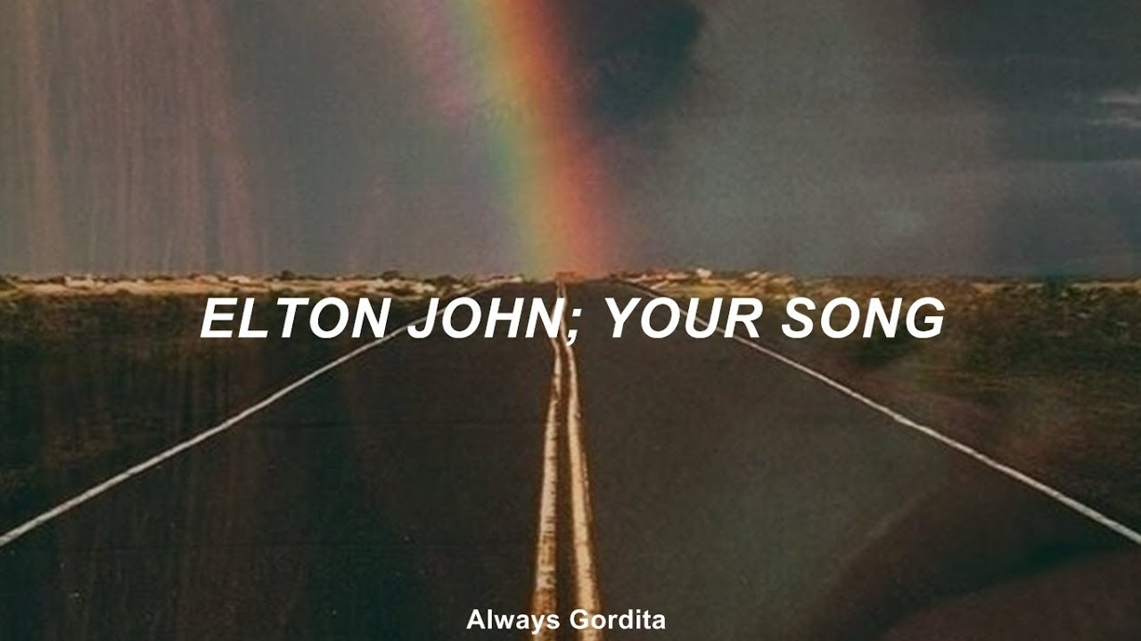 Elton John - Your Song (Traducida al Español)