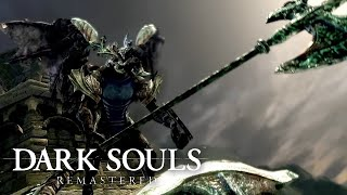 Dark Souls: Remastered - Gameplay Trailer