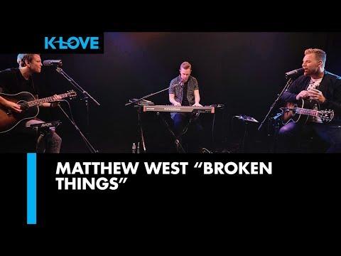 "Matthew West ""Broken Things"" Live at K-LOVE"