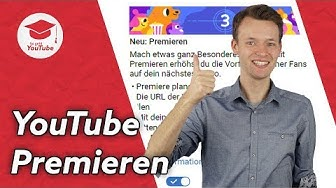 YouTube Premieren: So funktioniert das neue Feature