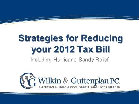 Strategies for Reducing Your 2012 Tax Bill, Wilkin & Guttenplan, December 2012