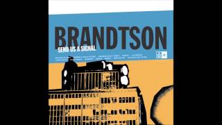 Brandtson - Who Are You Now ?
