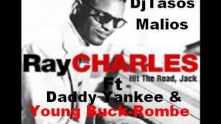 Ray Charles Hit The Road Jack.Ft Daddy Yankee - Rompe Mash Up Remix DjTasos Malios 2006.mp3