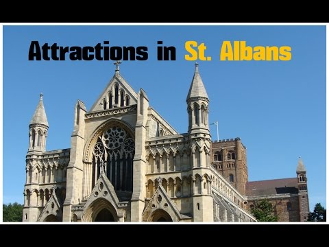 Top 13. Best Tourist Attractions in St. Albans - England