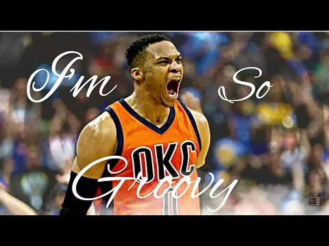 Russell Westbrook-I'm So Groovy