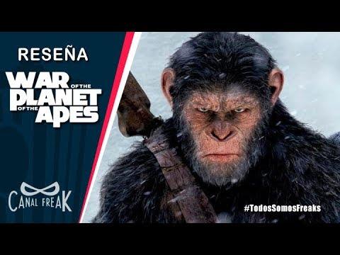 El Planeta de los Simios La Guerra | Opinión Canal Freak