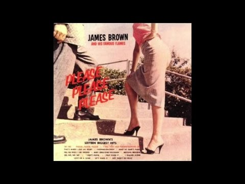 James Brown - Please Please Please (1959) [Soul Full Album] - [Greatest R&B Music]