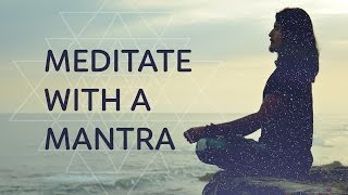 Meditating with a Mantra