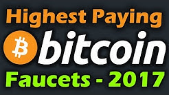 Best High Paying Bitcoin Faucets 2017 - Worlds Best-Highest Paying BTC Faucets 2017