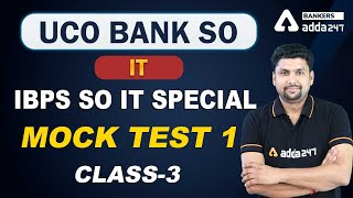 UCO BANK | IBPS SO IT 2020 | Information Technology | Mock Test- 1 (Class - 3) | Adda247