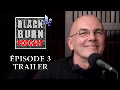 Blackburn Podcast - Episode 3 -  Trailer