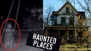 5 MOST HAUNTED PLACES ON EARTH!