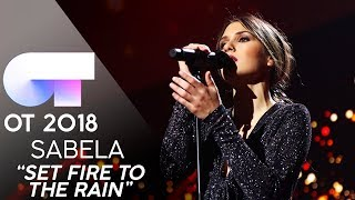 """SET FIRE TO THE RAIN"" - SABELA 
