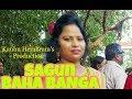 SAGUN BAHA BANGA 2019 HD