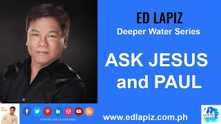 🆕Ed Lapiz Latest Sermon New Video 👉 Ed Lapiz - ASK JESUS and PAUL👉 Ed Lapiz Official Channel 2020