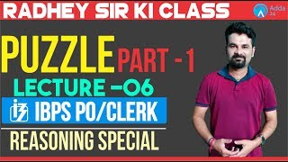 Mission IBPS PO/Clerk | Lecture 6 | Puzzle Part 1 | Radhey Sir | 11 A.M.