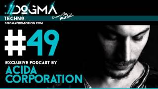 Acida Corporation – Techno Live Set // Dogma Techno Podcast [September 2015]