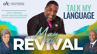 May Revival | Bishop Rudolph McKissick | Allen Virtual Experience
