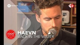 Haevn - Back In The Water live @ Roodshow Late Night