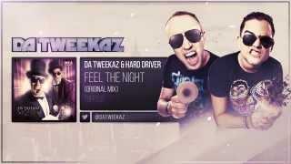 Da Tweekaz & Hard Driver - Feel The Night