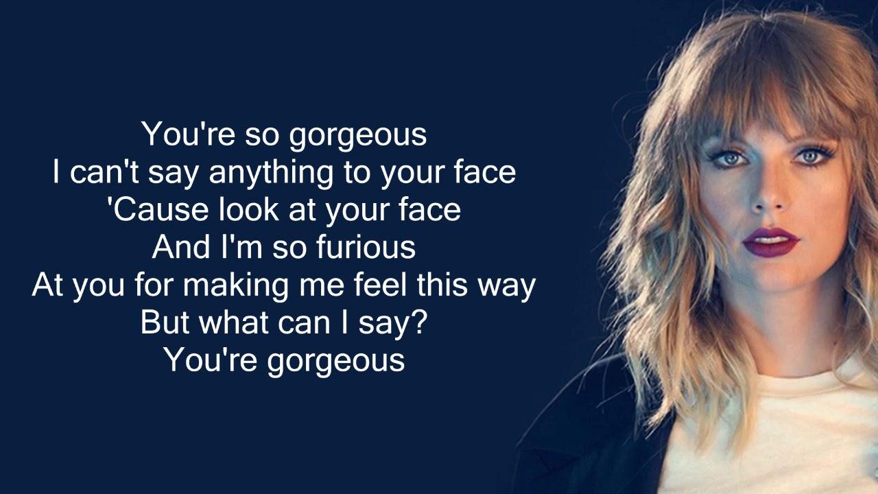 Taylor Swift   Gorgeous Lyrics   YouTube   Taylor swift song ...