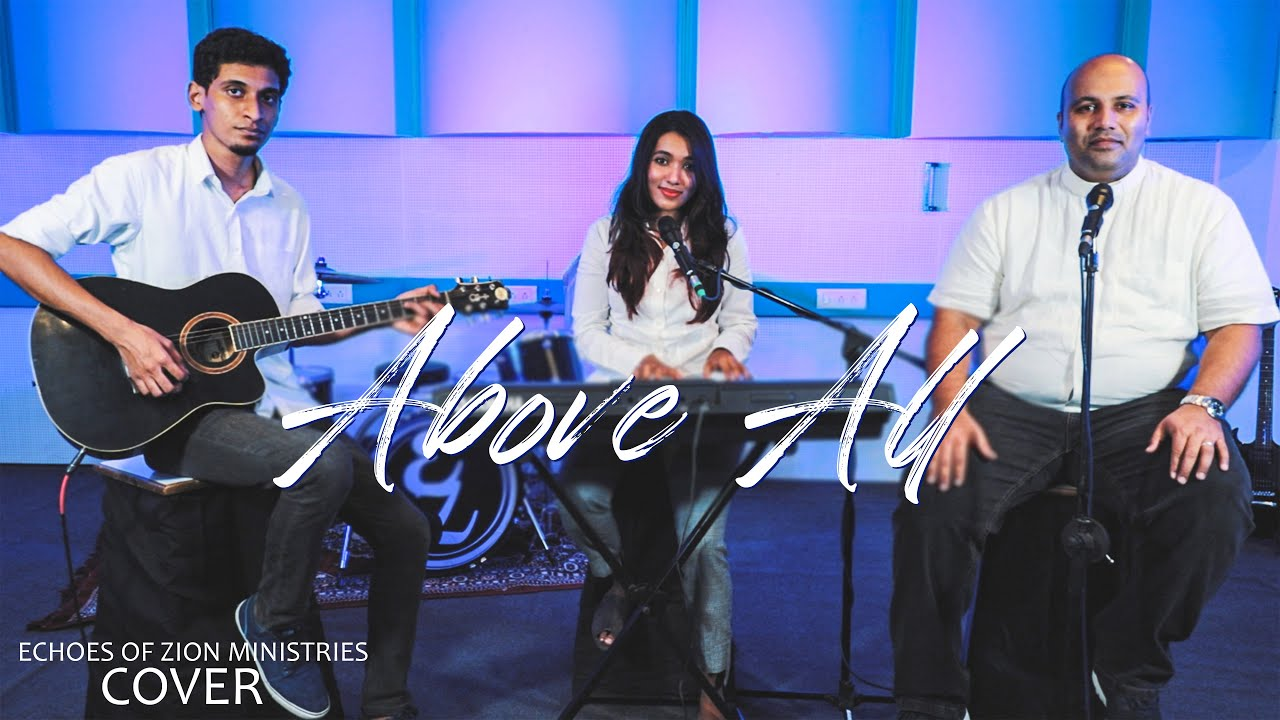 ABOVE ALL // Cover // Echoes of Zion Ministries