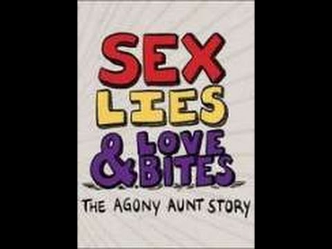 Watch Sex, Lies & Love Bites  The Agony Aunt Story   Watch M