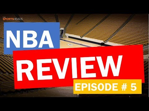 The SportsHeads | NBA Edition Weekly Review